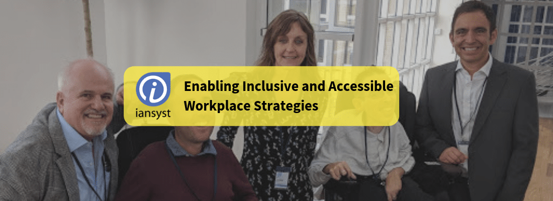 Enabling Inclusive and Accessible Workplace Strategies